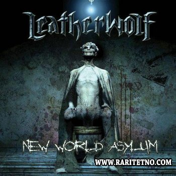 Leatherwolf - New World Asylum 2007