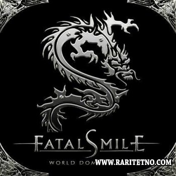 Fatal Smile - World Domination 2008