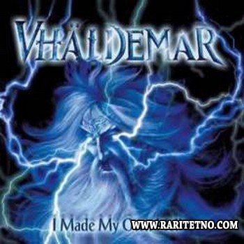 Vhaldemar - I Made My Own Hell 2003