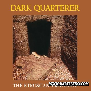 Dark Quarterer - The Etruscan Prophecy 1988