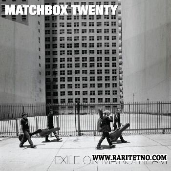 Matchbox Twenty - Exile on Mainstream (EP) 2007