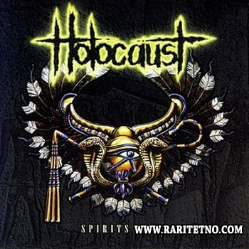 Holocaust - Spirits Fly 1996