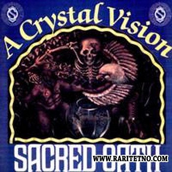 Sacred Oath - A Crystal Vision 1987 (Re-Issue 1999)