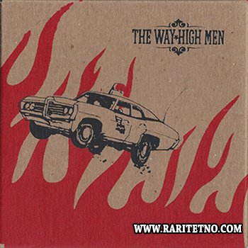 The Way High Men - Let's Get Arrested! 2005