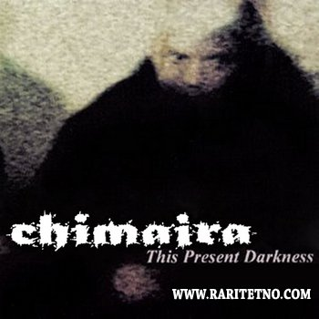Chimaira -  This Present Darkness 1999