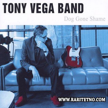 Tony Vega Band - Dog Gone Shame 2010