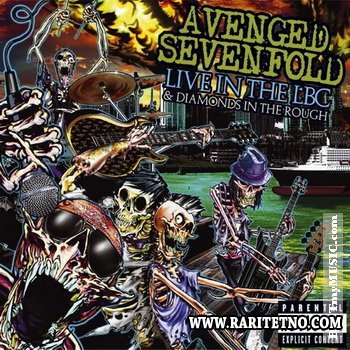 Avenged Sevenfold  - Live In The LBC & Diamonds In The Rough 2008