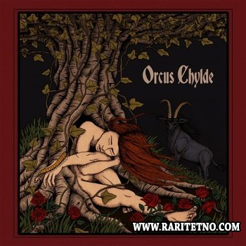 Orcus Chylde - Orcus Chylde 2012