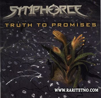 Symphorce - Truth to Promises 1999