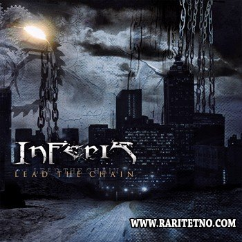 Inferis - Lead The Chain [EP] 2012