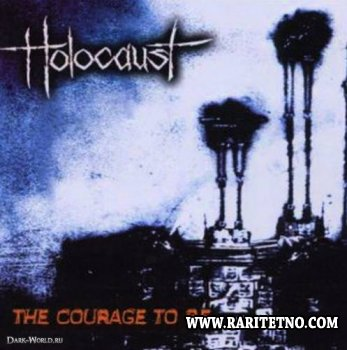 Holocaust - The Courage To Be 2000