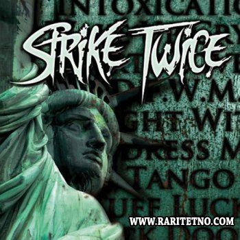 STRIKE TWICE - STRIKE TWICE 2009