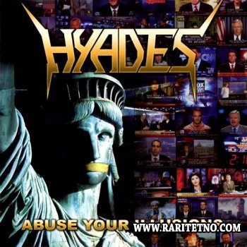 Hyades - Abuse Your Illusions (Special Edition) 2005