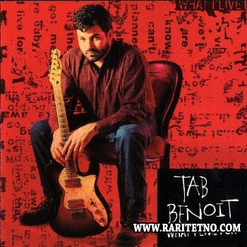 Tab Benoit - What I Live For 1994