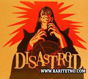 Disastroid - Money and Guilt 2012