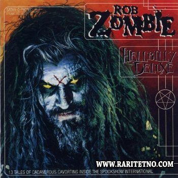 Rob Zombie -  Hellbilly Deluxe 1998