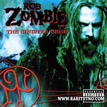Rob Zombie - The Sinister Urge 2001