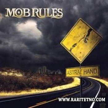 Mob Rules - Astral Hand (EP) 2009