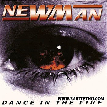 Newman - Dance In The Fire 2000