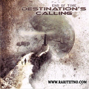 Destination's Calling - End Of Time 2012 (Lossless)