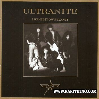 Ultranite - I Want My Own Planet 1989