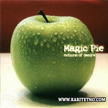 Magic Pie - Motions Of Desire 2005