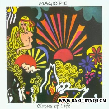 Magic Pie - Circus Of Life 2007