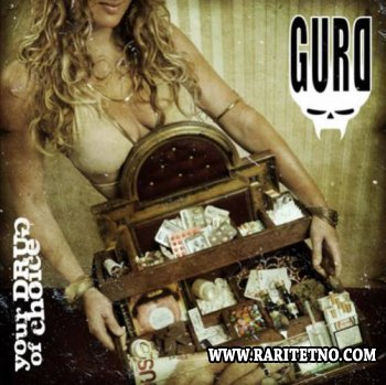 Gurd - Your Drug Of Choice 2009