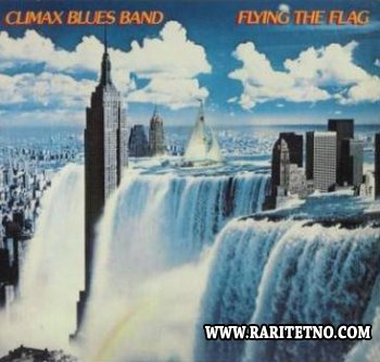 Climax Blues Band - Flying The Flag 1980