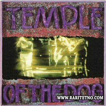 Temple Of The Dog - Temple Of The Dog 1991