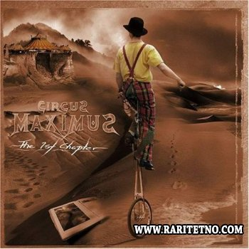 Circus Maximus - The 1st Chapter 2005