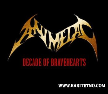Animetal - Decade Of Bravehearts 2006
