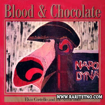 Elvis Costello & The Attractions - Blood & Chocolate 1986