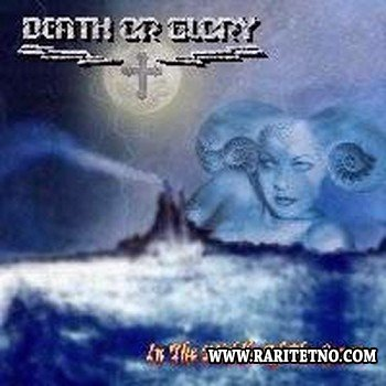 Death Or Glory - In The Middle Of The Storm 2002