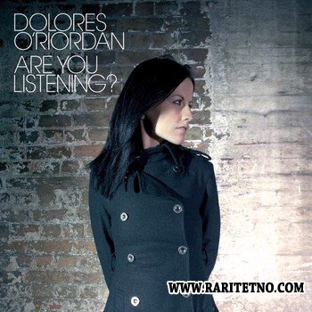 Dolores O'Riordan - Are You Listening? (Japanese Edition) 2007