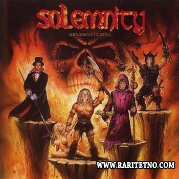 Solemnity - Shockwave Of Steel 2005