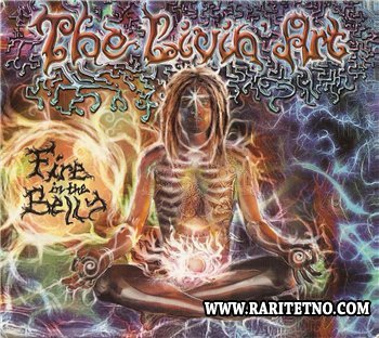 The Livin' Art - Fire in the Belly 2010