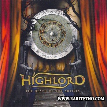Highlord - The Death Of The Artists 2009