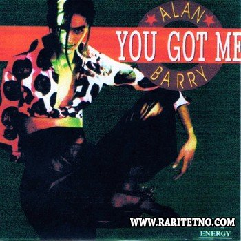 Alan Barry - You Got Me 1992