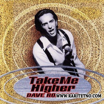 Dave Rodgers - Take Me Higher 1997