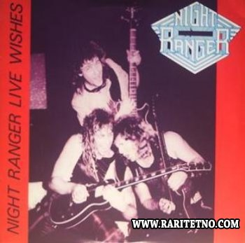 Night Ranger - Live Wishes Los Angeles 1986