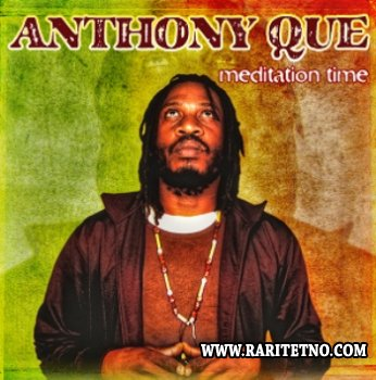 Anthony Que - Meditation Time 2012