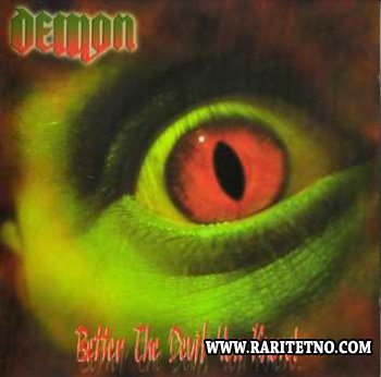 Demon - Better The Devil You Know 2005 (lossless)