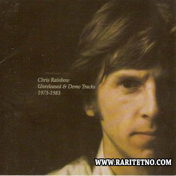 Chris Rainbow - Unreleased & Demo Tracks 1973-1983 2000