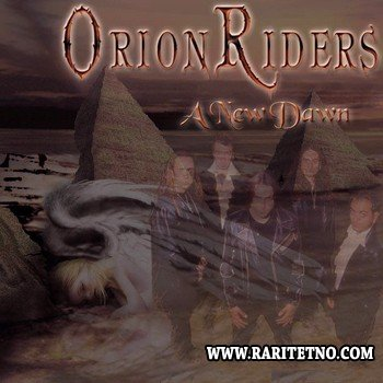 Orion Riders - A New Dawn 2004