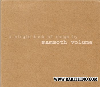 Mammoth Volume - A Single Book of Songs (of Times, of Circles, of Differences) 2001