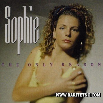 Sophie - The Only Reason 1991