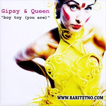 Gipsy & Queen - Boy Toy 1999