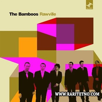 The Bamboos - Rawville 2007