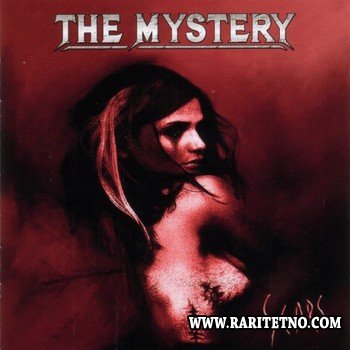 The Mystery - Scars 2005